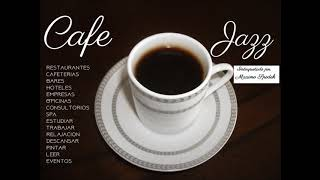 CAFE JAZZ 3 MUSICA AMBIENTAL AGRADABLE Y SUAVE EMPRESAS HOTELES RESTAURANTES CAFETERIAS EVENTOS