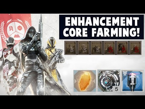 Destiny 2 - ENHANCEMENT CORE FARMING GUIDE!  FASTEST WAY TO GET CORES