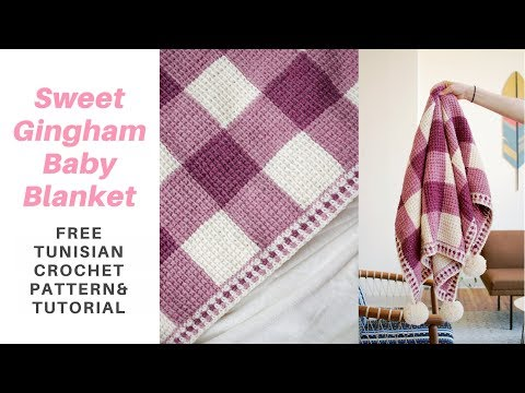 Sweet Gingham Baby Blanket *FREE TUNISIAN CROCHET PATTERN W/ STEP-BY-STEP TUTORIAL*