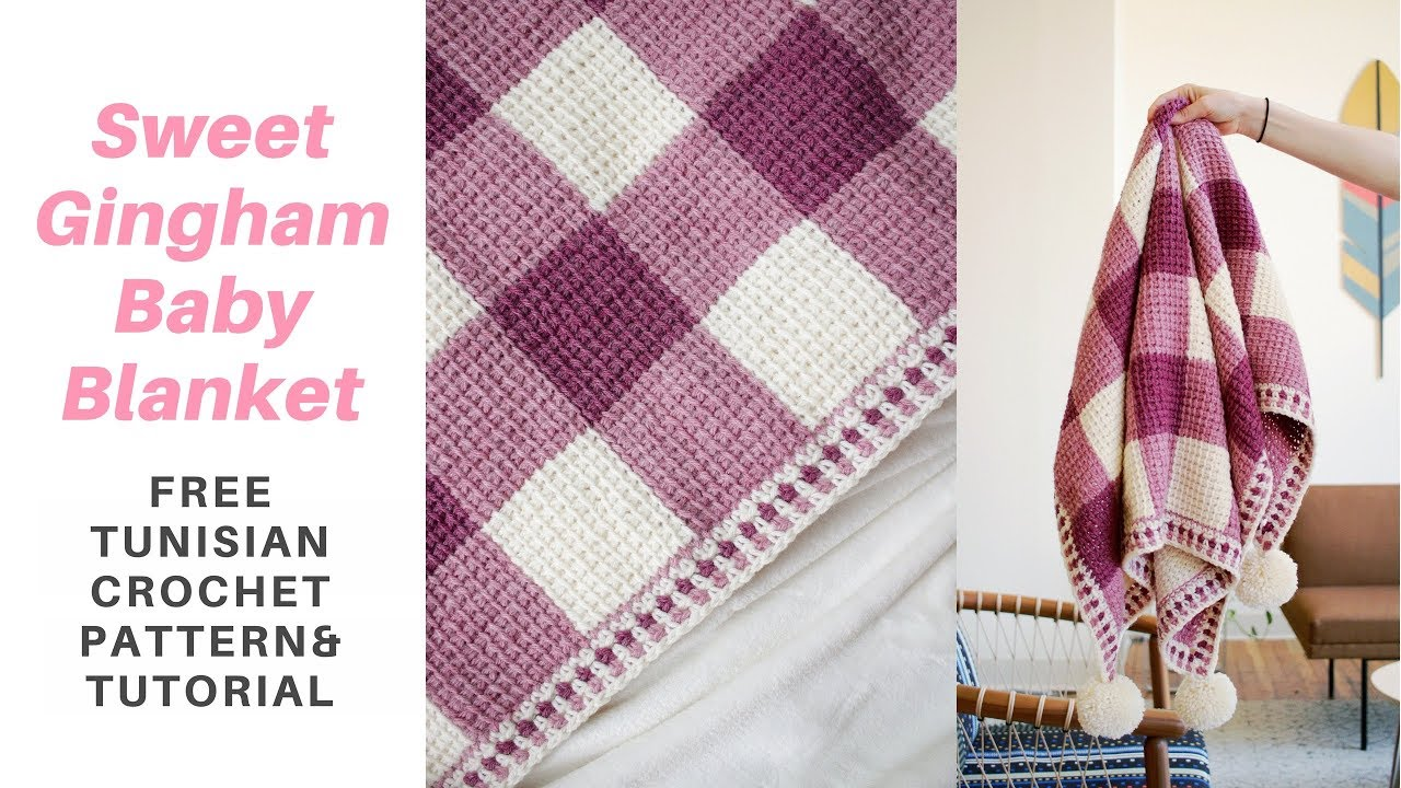 Sweet Gingham Baby Blanket Free Tunisian Crochet Pattern W Step By