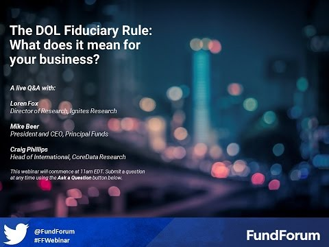 The DOL Fiduciary Rule: What does it mean for your business?