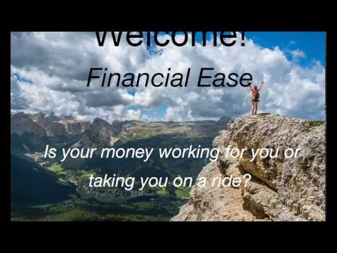 Financial Ease How to make your money work for you instead of you working for it