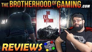 Game | THE EVIL WITHIN Review The Brotherhood of Gaming | THE EVIL WITHIN Review The Brotherhood of Gaming