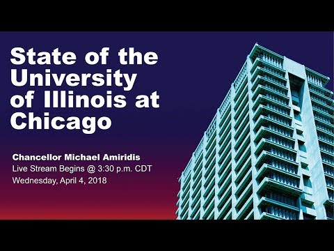 State of the University of Illinois at Chicago 2018