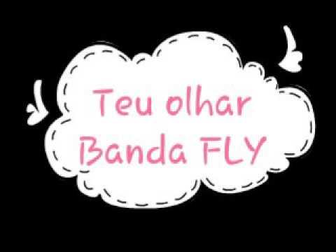 Teu olhar-Banda FLY (lyrics)