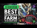 Monster hunter world iceborne best decoration farm you should be doing right now mp3