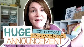 HUGE ANNOUNCEMENT | HOMESCHOOL LIFESTYLE CHANNEL UPDATE | COFFEE CHIT CHAT