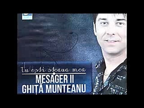 Mesager II Ghita Munteanu - N-am sa te-nteleg vreodata - CD - Tu esti steaua mea