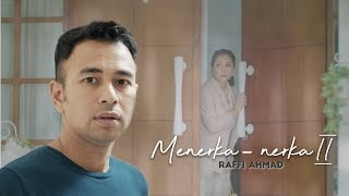 RAFFI AHMAD - MENERKA NERKA 2 (Official Music Video)