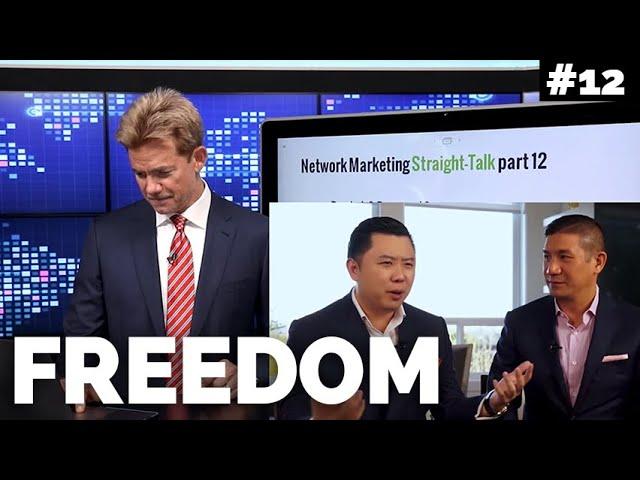 Straight Talk: No Freedom in Network Marketing?