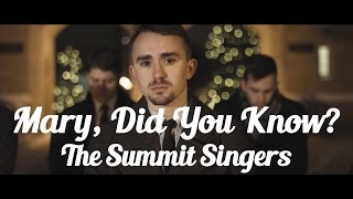 Mary, Did You Know? - The Summit Singers (A Cappella Cover)