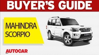 Mahindra Scorpio | Which variant to buy | Autocar India