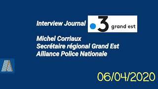 Attestation numérique : interview de Michel Corriaux  régional Grand Est Alliance Police Nationale