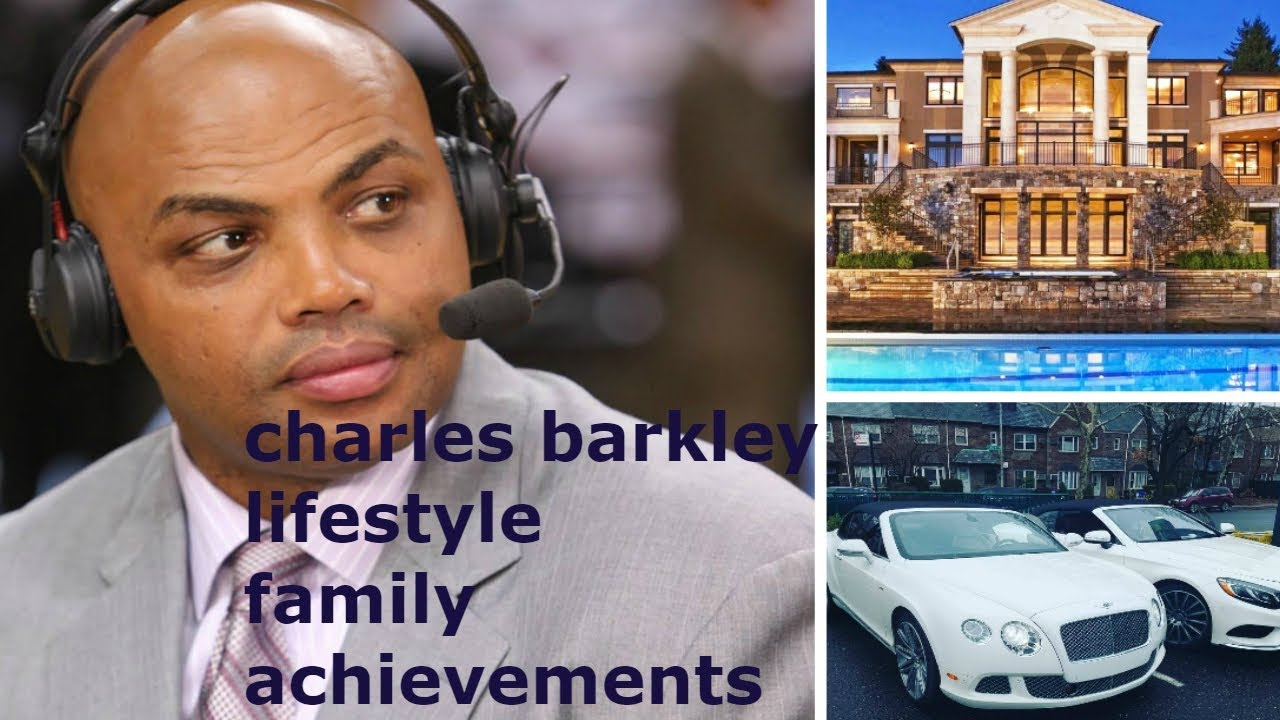 Charles Barkley Lifestyle Net Worth Cars Houses Now Family Biography 2018