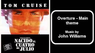 Born on the fourth of july - Overture Main theme - John Williams ht...