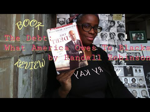 The Debt: What America Owes To Blacks by Randall Robinson | Review