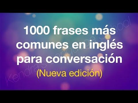1000 Frases más comunes en inglés para conversación (Nueva edición)