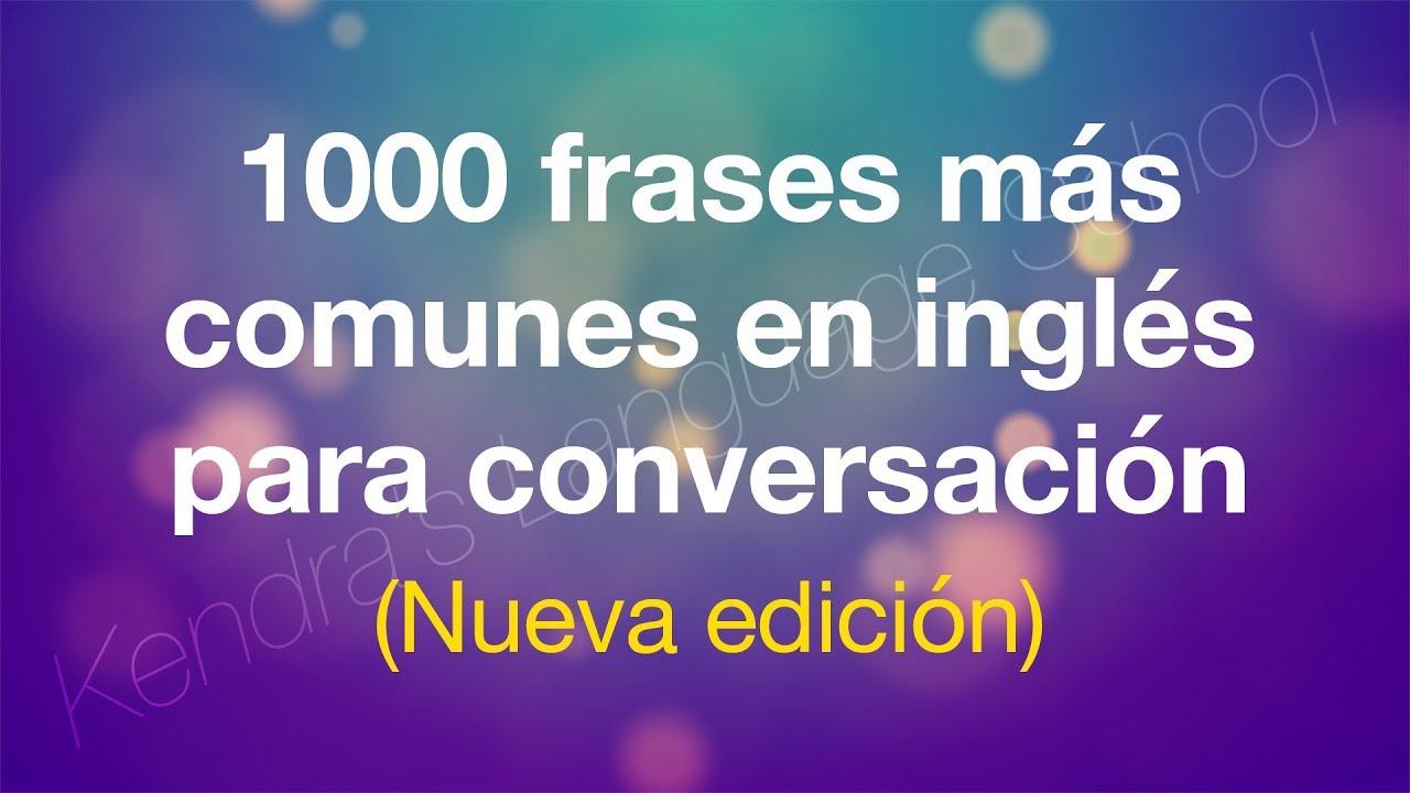 1000 Frases Más Comunes En Inglés Para Conversación Nueva Edición