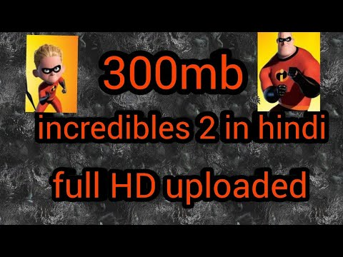 How to download Incredible 2 in 300mb...