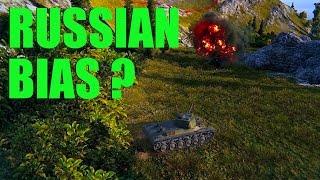WOT - Russian Bias | World of Tanks