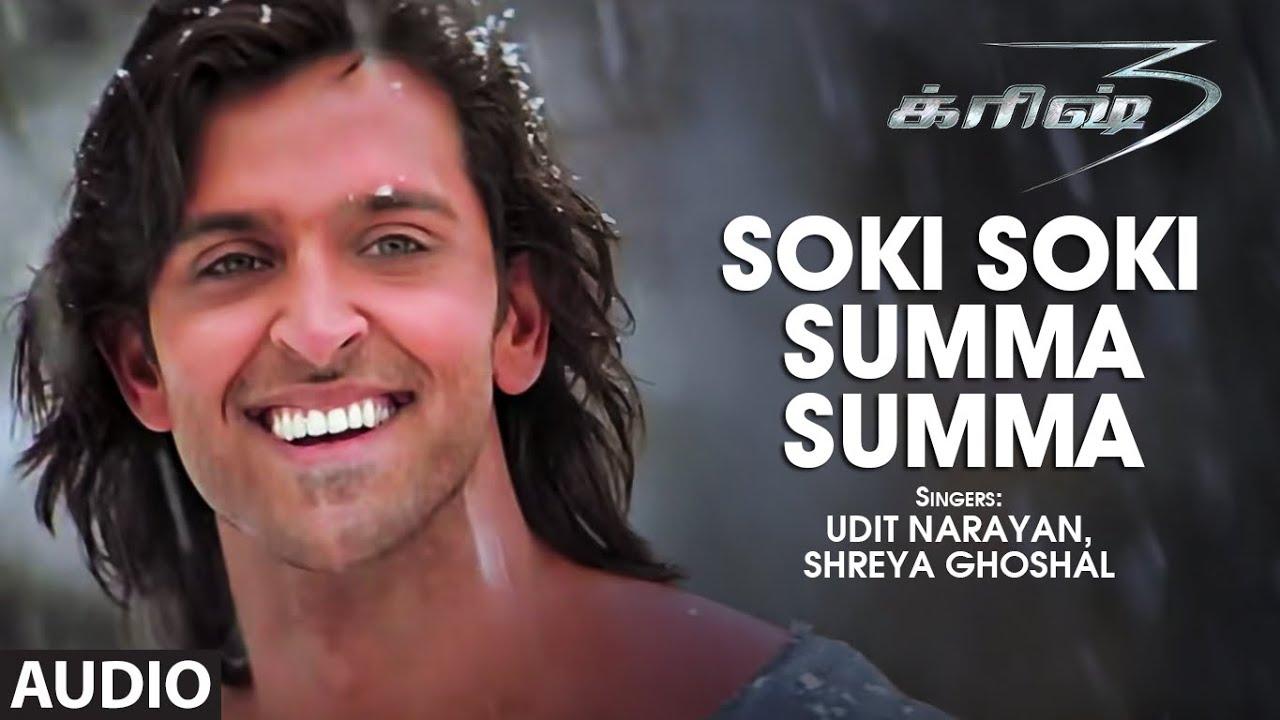Soki Soki Summa Summa Audio Song   Tamil Krrish Film   Hrithik Roshan, Priyanka   Rajesh Roshan