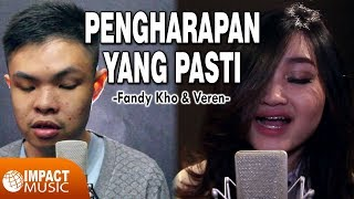 Fandy Kho Veren Pengharapan Yang Pasti