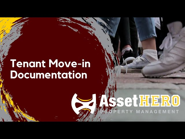 Asset Hero Property Management | Tenant Move in - Documentation - 8/4/2020