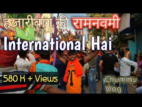 Hazaribag Ki Ramnavmi International Hai