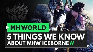 Monster Hunter World | 5 Things We Know About Iceborne
