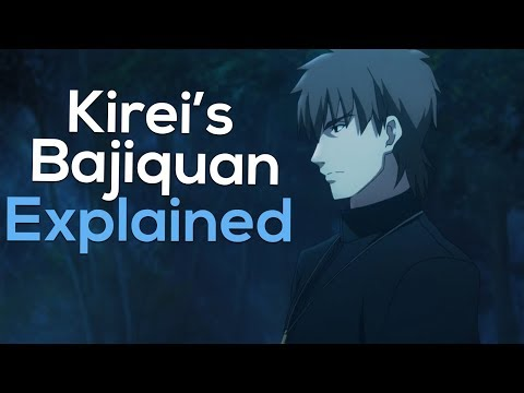 Fate Lore - Kirei's Bajiquan Explained