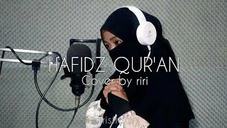 Hafidz Qur'an ( cover by riri ) + lirik video