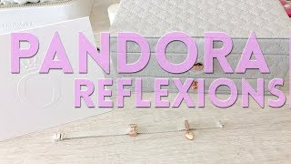PANDORA Reflexions | An Overview of My Reflexions Bracelet and Reflexions Jewelry Box