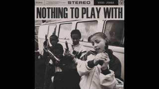 """Kydd Jones - """"Nothing To Play With""""  VERSION"""