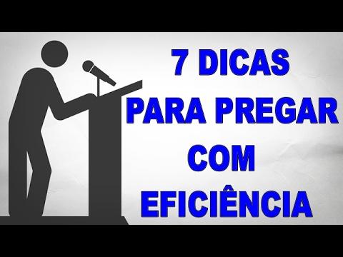7 Dicas Para Pregar Com Eficiência - Pregador Completo