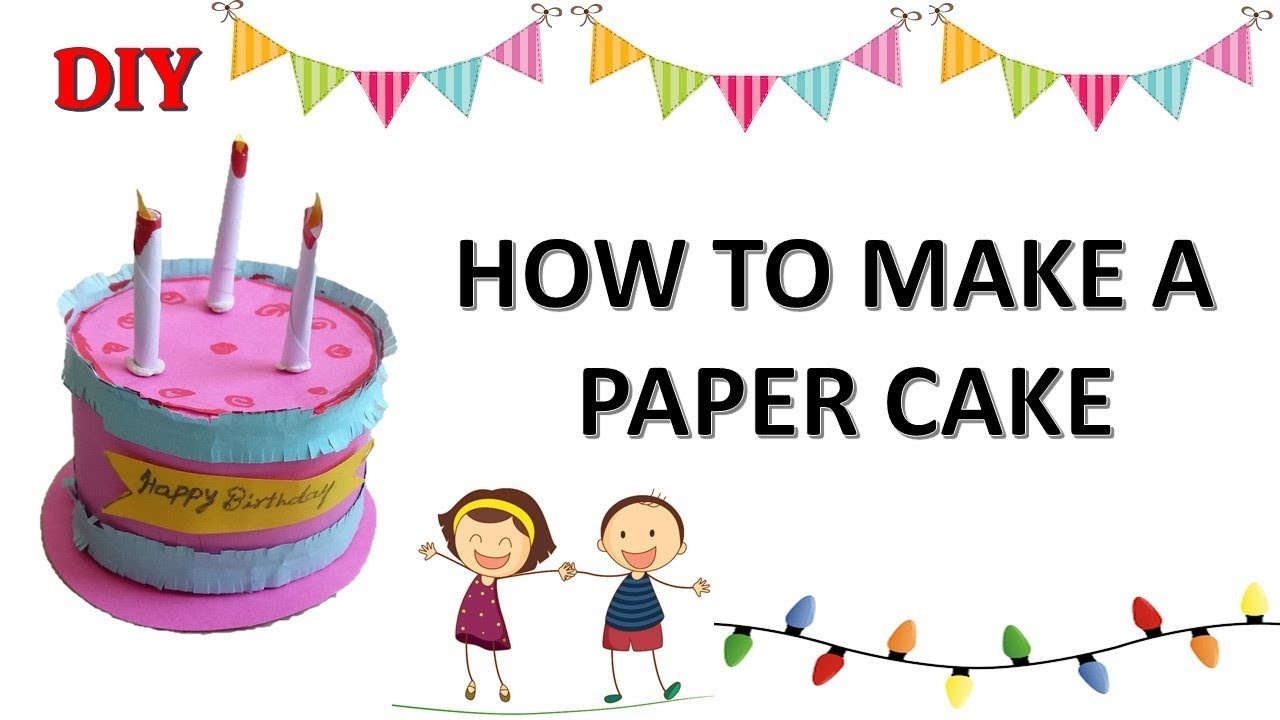 Diy How To Make Paper Cake Kids Crafts Paper Craft Ideas