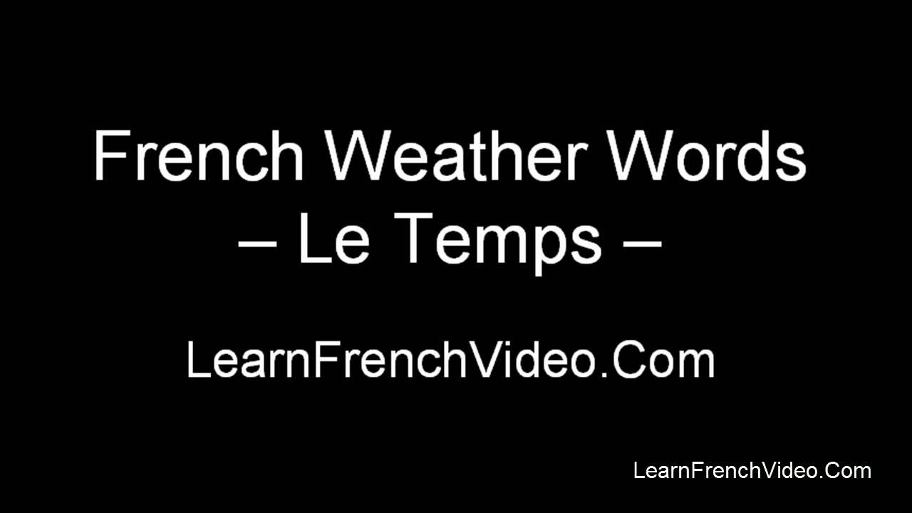 French Weather Vocabulary Youtube