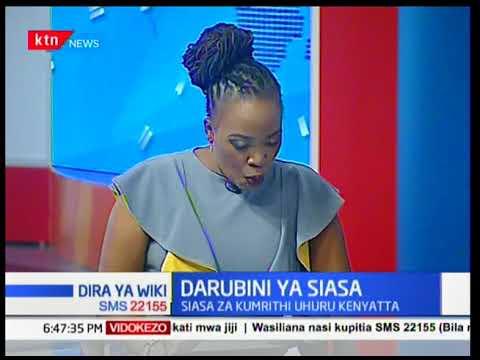Siasa za kumrithi Uhuru Kenyatta I Dira ya Wiki (Sehemu ya pili)