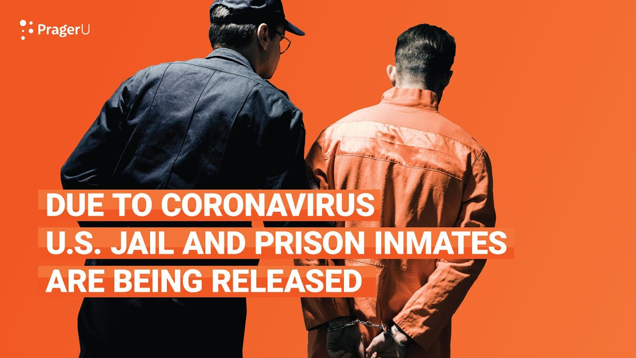Due to Coronavirus U.S. Jail and Prison Inmates Are Being Released