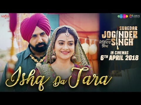 Ishq Da Tara - Gippy Grewal | Subedar Joginder Singh | 6th Apr | New Punjabi Song 2018 | Saga Music