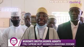 MUKOMYE OKUTULUGUNYA ABANTU; Eyali Supreme Mufti akubirizza abakuuma ddembe