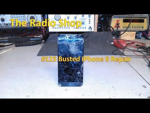 #125 Busted  IPhone 6 Repair