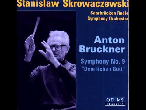 Anton Bruckner - Symphony No. 9 [Stanislaw Skrowaczewski, Saarbrücken Radio Symphony Orchestra]
