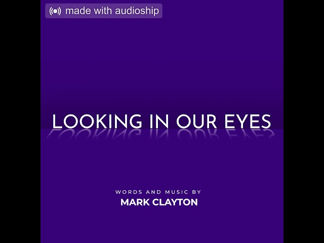 Looking In Our Eyes