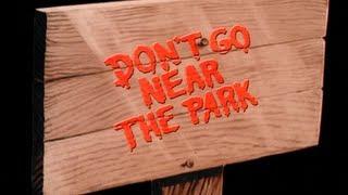 Don't Go Near the Park (1979) - Trailer