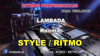 ♫ Ritmo / Style  - LAMBADA - Kaoma