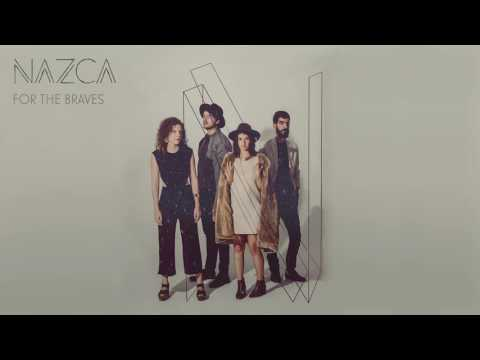 NAZCA - For the Braves (Audio)
