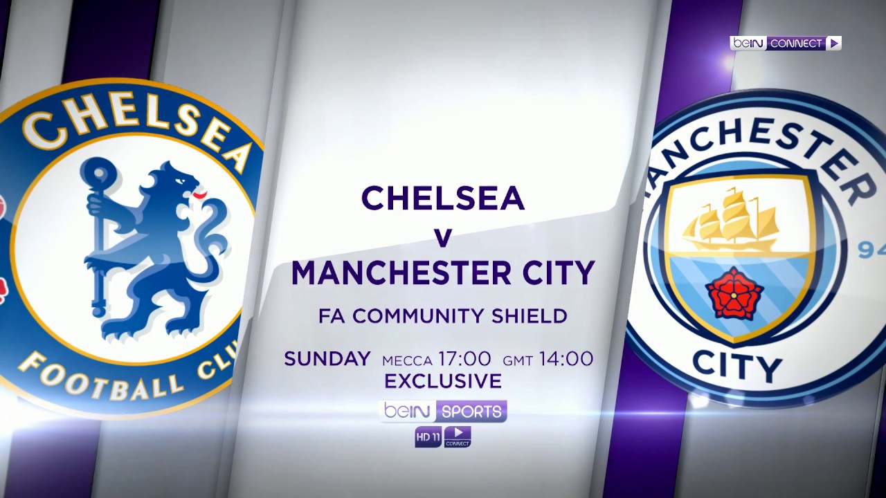FA Community Shield: Chelsea vs Manchester City