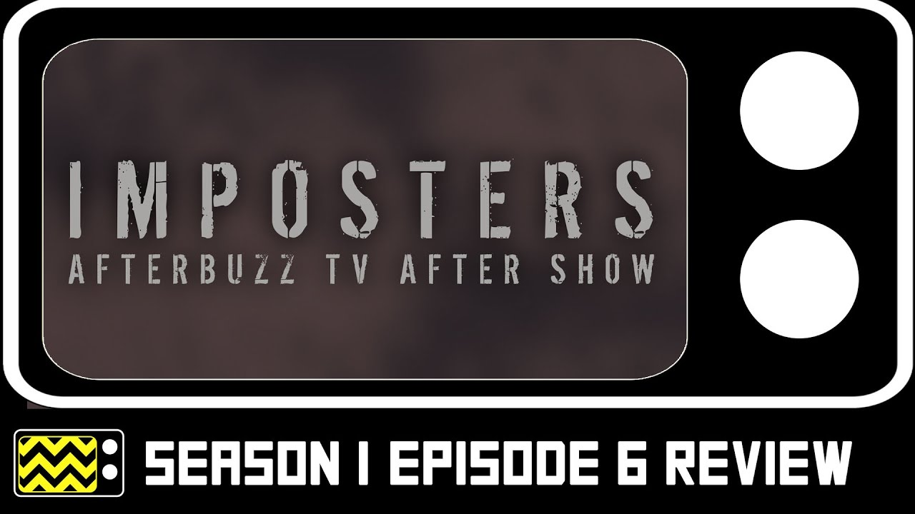 Download The Imposters Season 1 Episode 6 Review & After Show | AfterBuzz TV