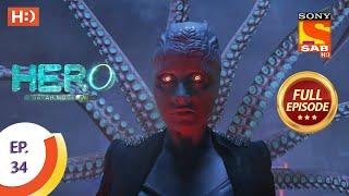 Hero - Gayab Mode On - Ep 34 - Full Episode - 21st January, 2021 Thumb