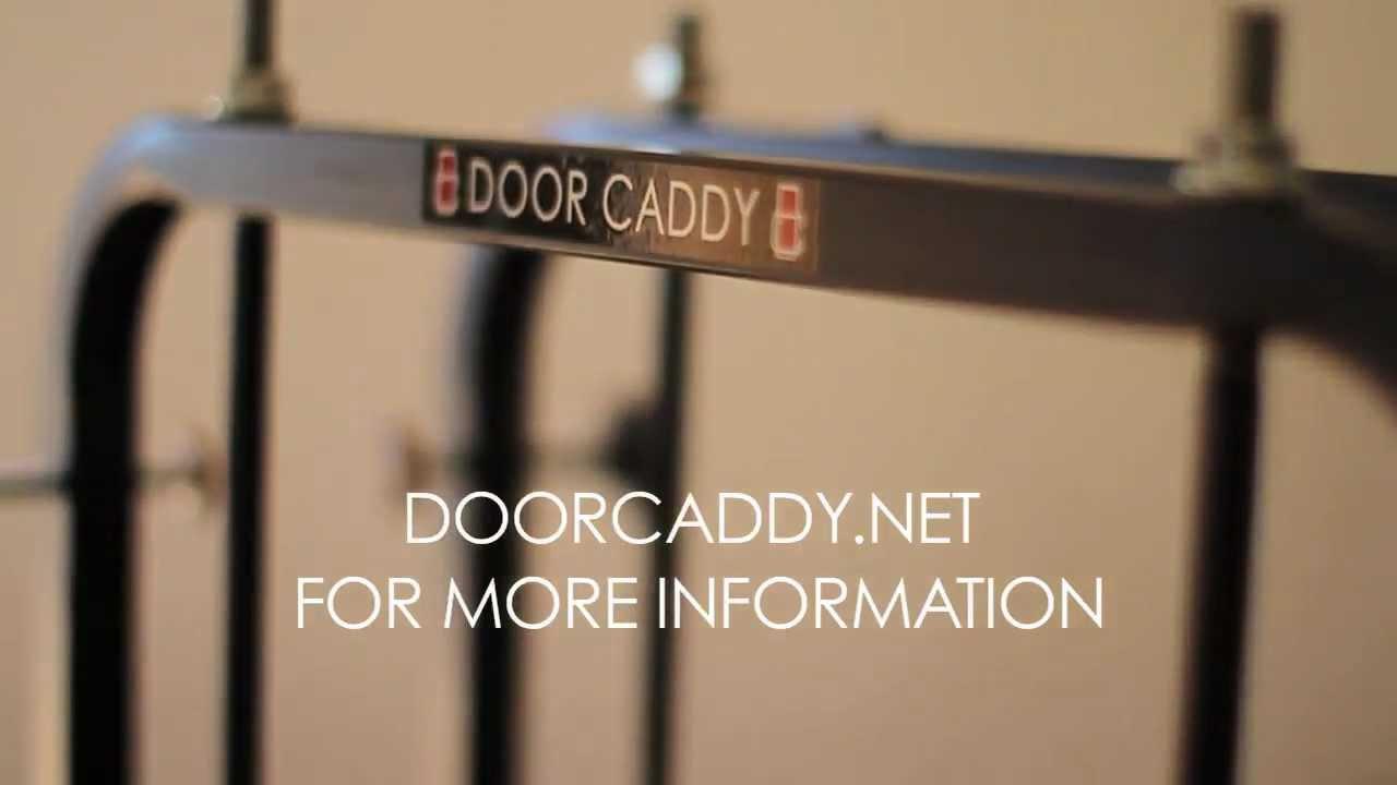 DOOR CADDY & DOOR CADDY - YouTube